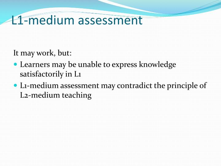 L1-medium assessment