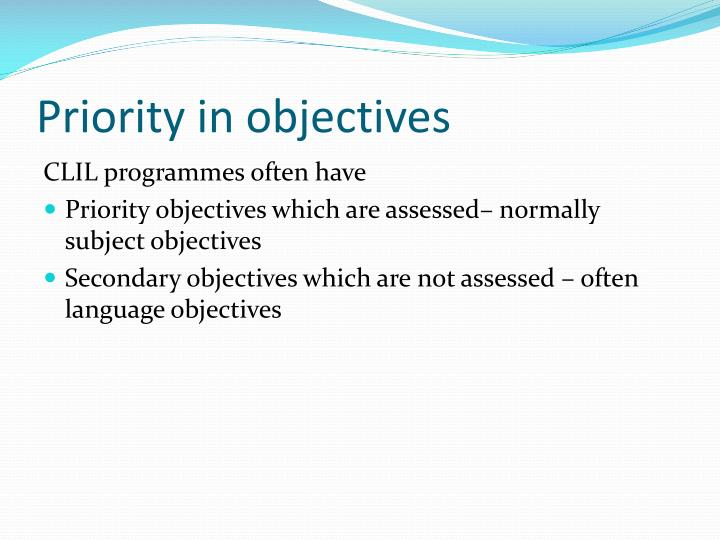 Priority in objectives