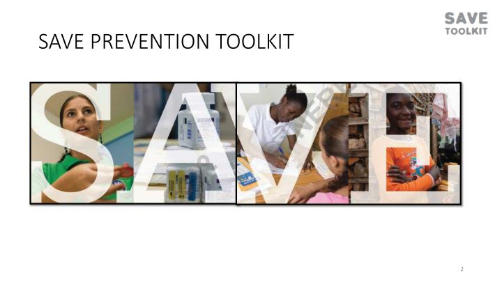 Save prevention toolkit