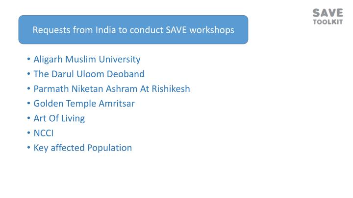 Requests from India to conduct SAVE workshops