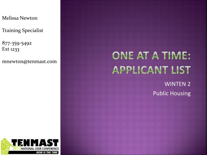 One at a time applicant list