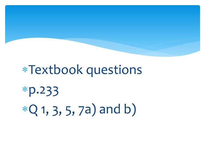 Textbook questions