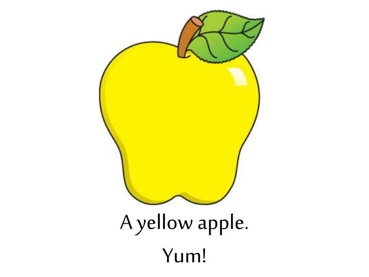 A yellow apple.