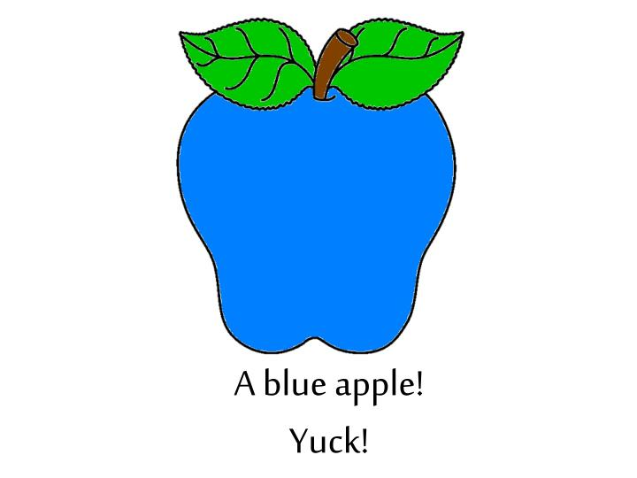 A blue apple!