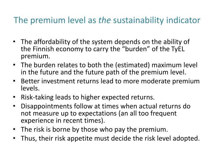 The premium level as