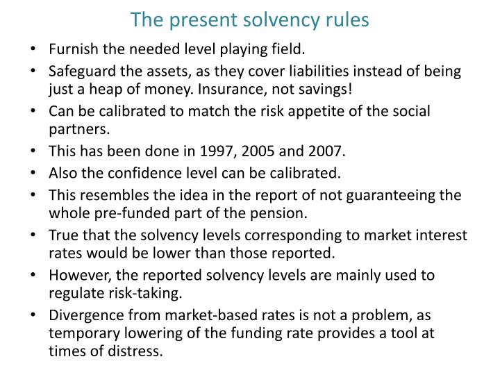 The present solvency rules