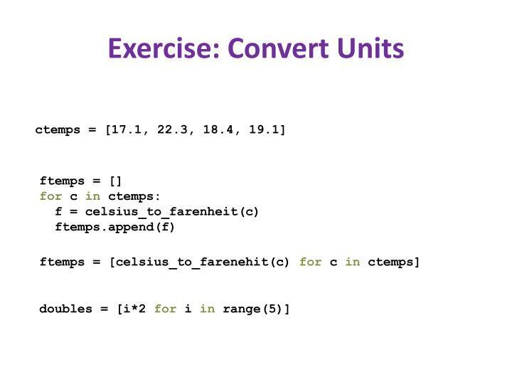 Exercise: Convert Units