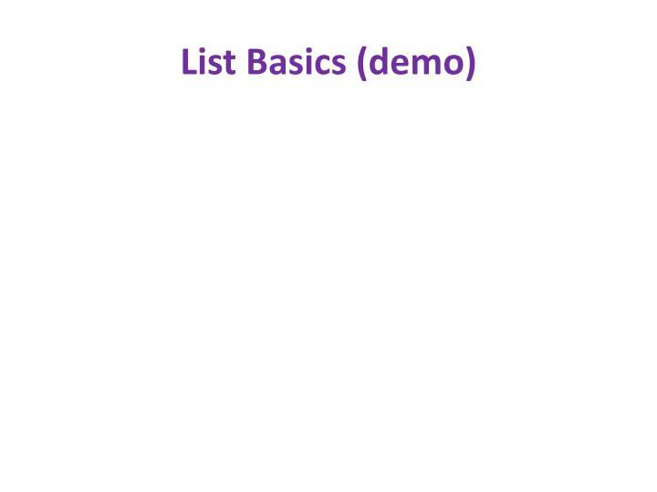 List Basics (demo)