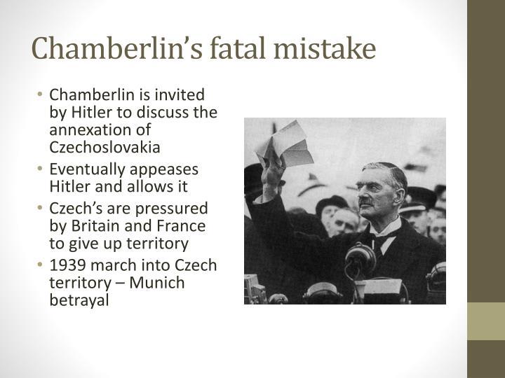 Chamberlin's fatal mistake
