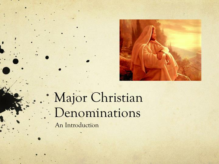 Major christian denominations