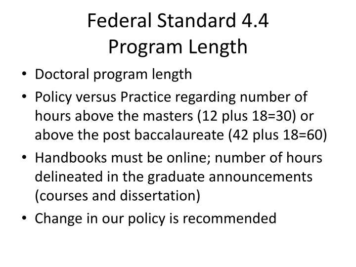 Federal Standard 4.4