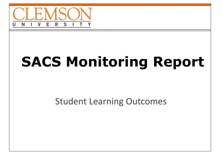 Sacs monitoring report