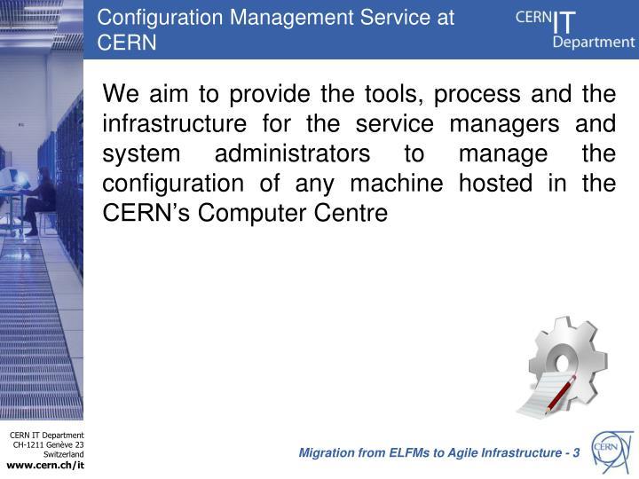 Configuration Management Service at CERN
