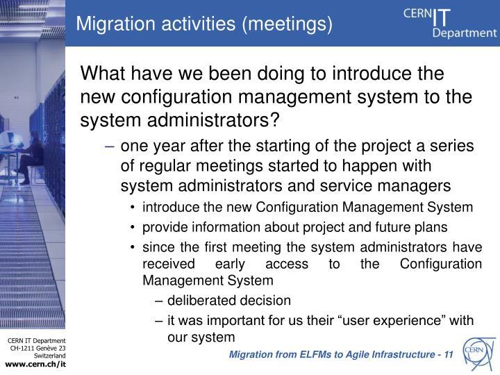Migration activities (meetings)