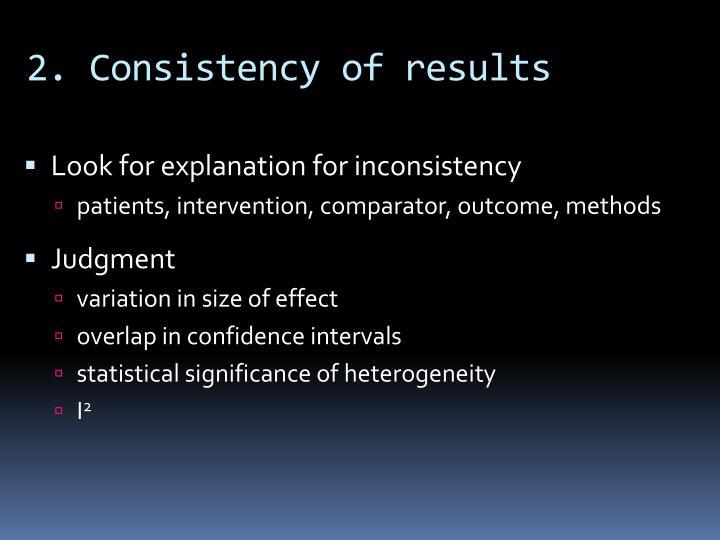 2. Consistency
