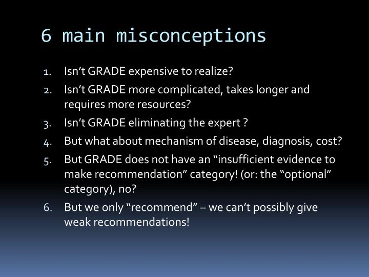 6 main misconceptions