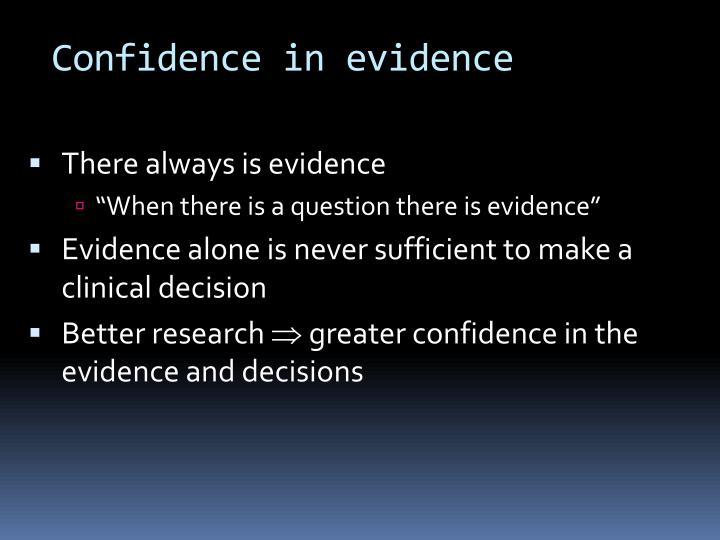 Confidence in evidence