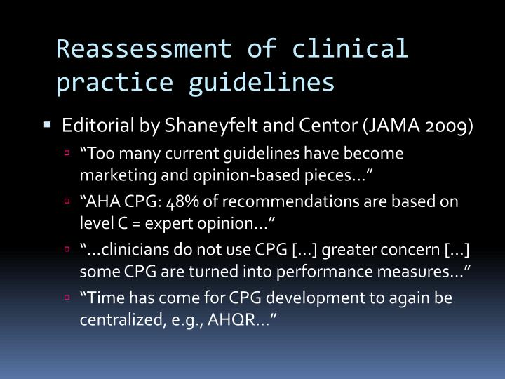 Reassessment of clinical practice guidelines