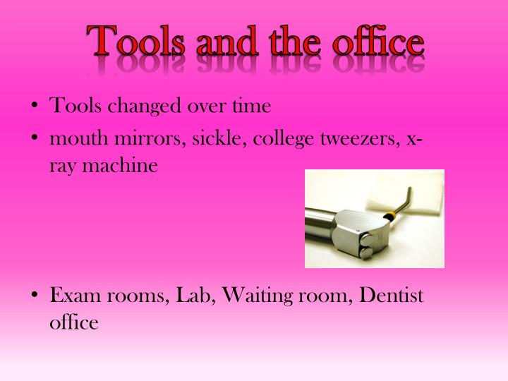 Tools and the office