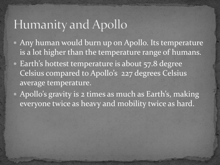 Humanity and Apollo