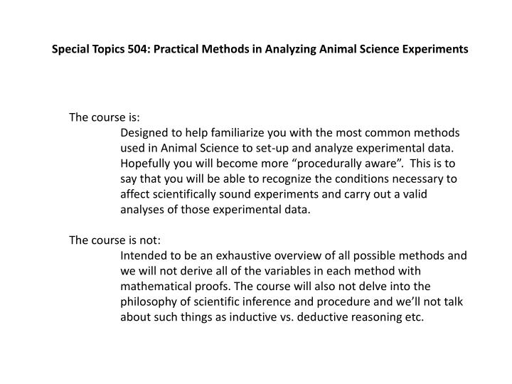 Special Topics 504: Practical Methods in Analyzing Animal Science Experiments