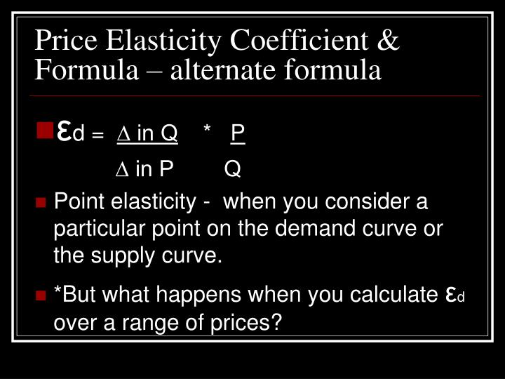 Price Elasticity Coefficient & Formula – alternate formula