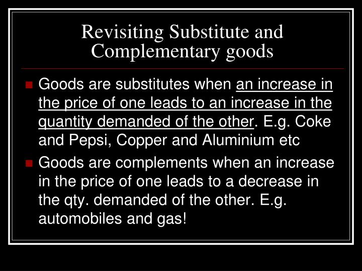 Revisiting substitute and complementary goods