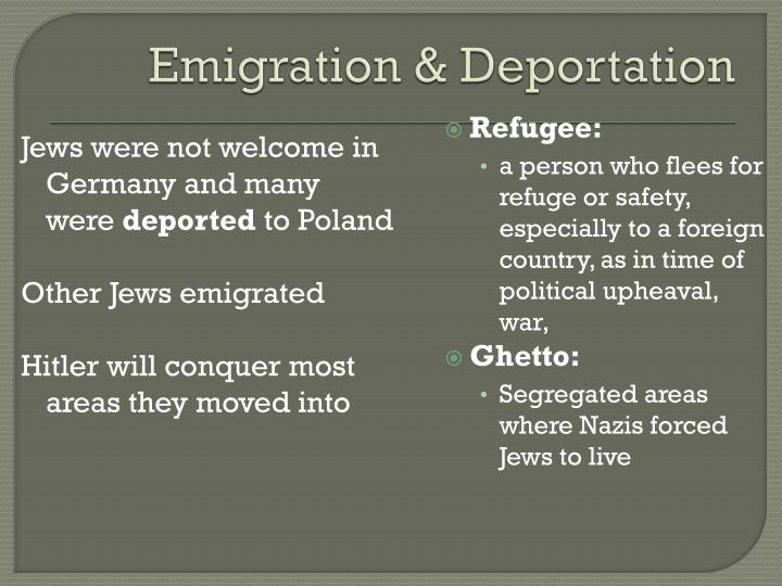 Emigration & Deportation