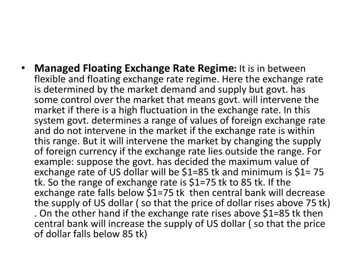 Managed Floating Exchange Rate Regime