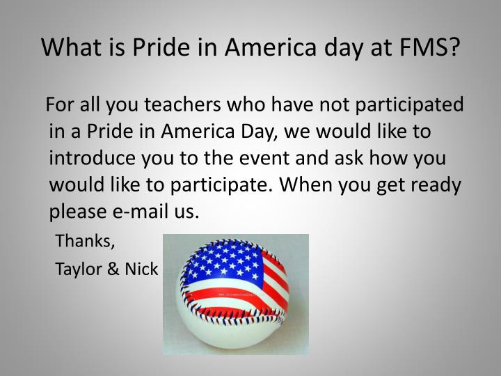 What is pride in america day at fms