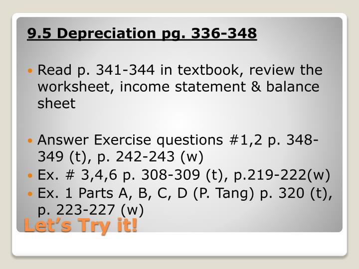 9.5 Depreciation pg. 336-348