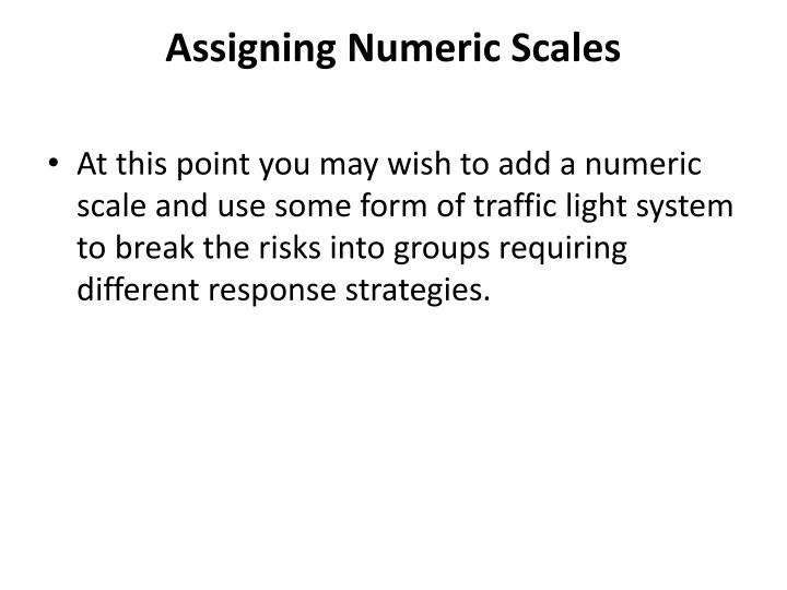 Assigning Numeric Scales