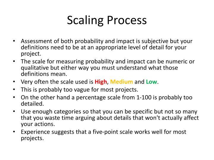 Scaling Process