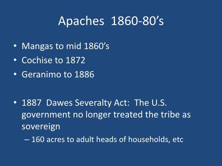 Apaches  1860-80's