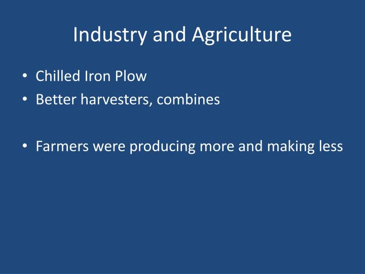 Industry and Agriculture