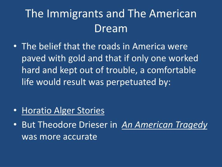 The Immigrants and The American Dream