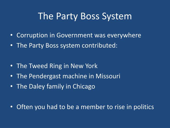 The Party Boss System