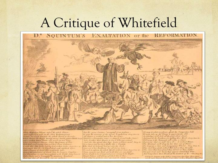 A Critique of Whitefield