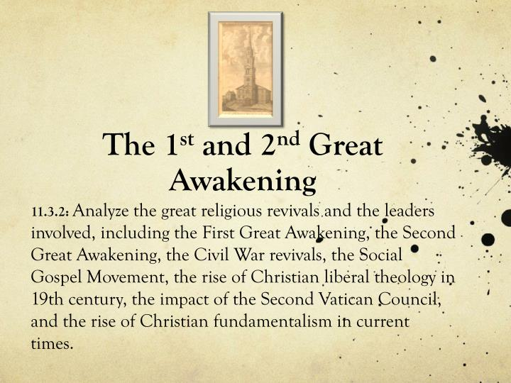 the 1 st and 2 nd great awakening