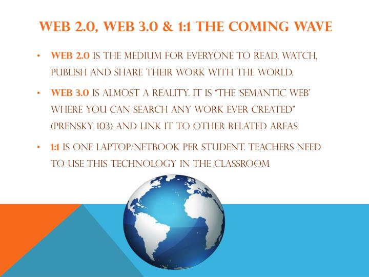 Web 2.0, web 3.0 & 1:1 The coming wave