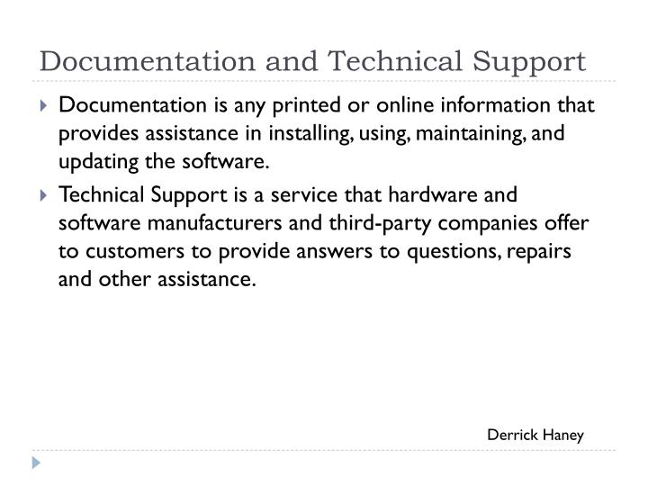 Documentation and Technical Support