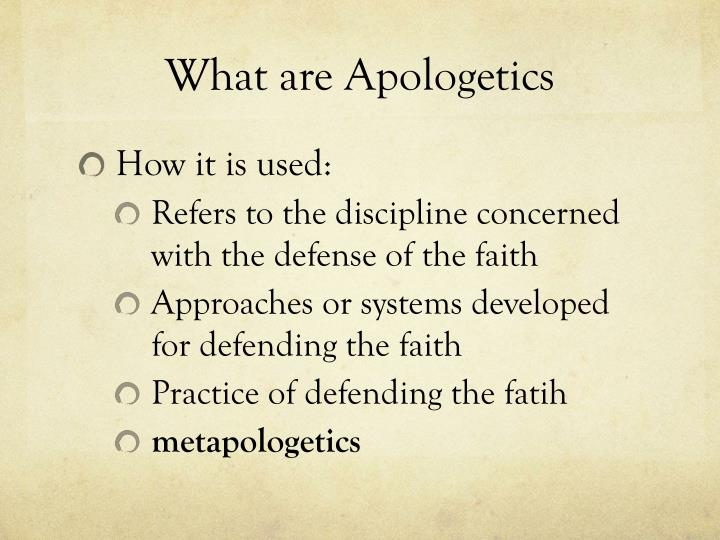 What are Apologetics