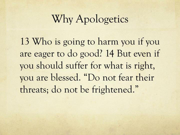 Why Apologetics