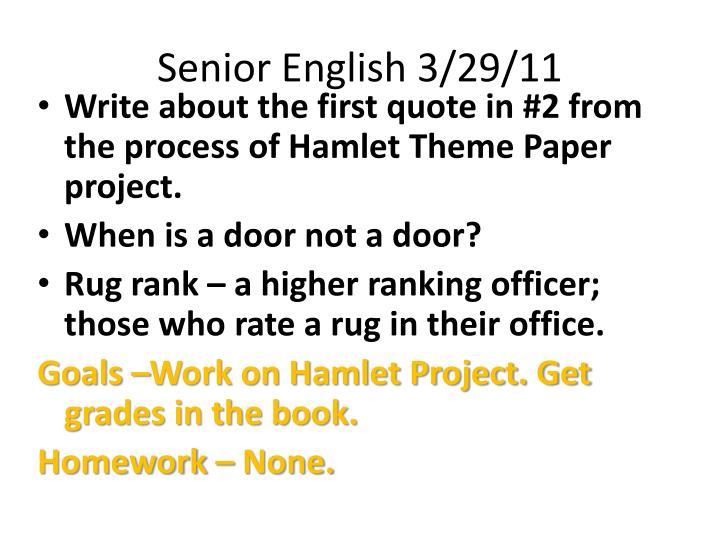 Senior English 3/29/11