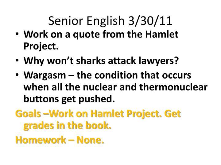 Senior English 3/30/11