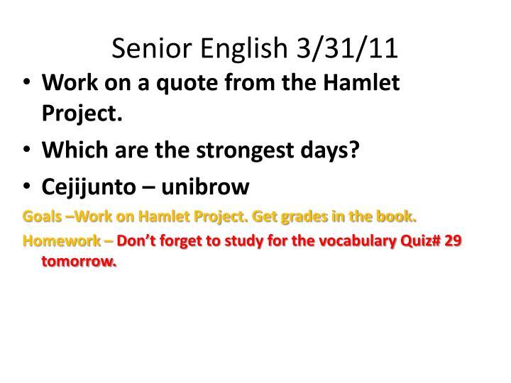 Senior English 3/31/11