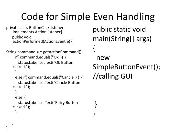 Code for Simple Even Handling