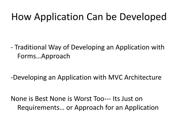 How Application Can be Developed