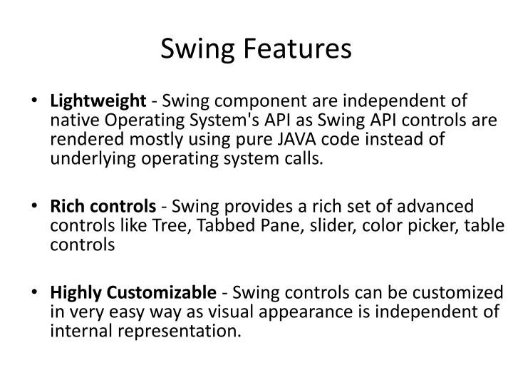 Swing Features