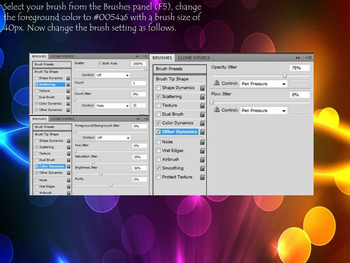 Select your brush from the Brushes panel (F5), change the foreground color to #0054a6 with a brush size of 40px. Now change the brush setting as follows.